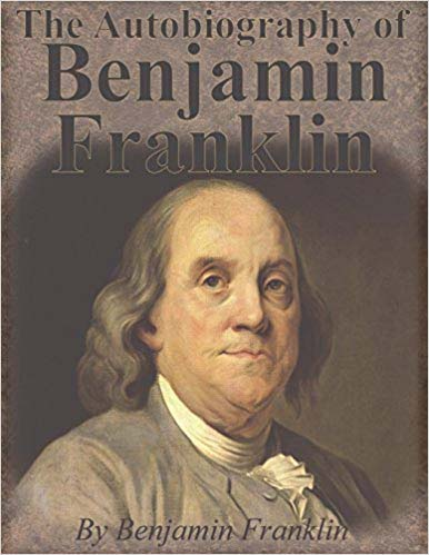 Autobiography of Benjamin Franklin